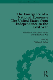 The Emergence of a National Economy: The United States from Independence to the Civil War