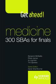 Get ahead! Medicine: 300 SBAs for Finals