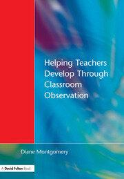 Helping Teachers Develop through Classroom Observation