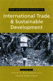 The Earthscan Reader on International Trade and Sustainable Development