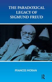 The Paradoxical Legacy of Sigmund Freud