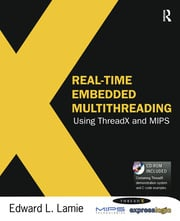 Real-Time Embedded Multithreading Using ThreadX and MIPS