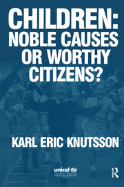 Children: Noble Causes or Worthy Citizens?