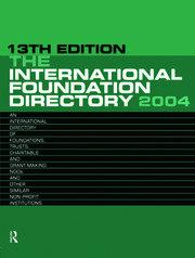 The International Foundation Directory 2004