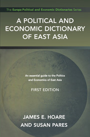 A Political and Economic Dictionary of East Asia
