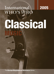 International Who's Who in Classical Music 2005