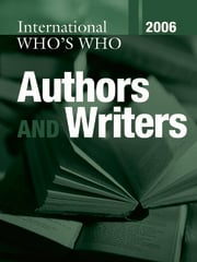 International Who's Who of Authors and Writers 2006