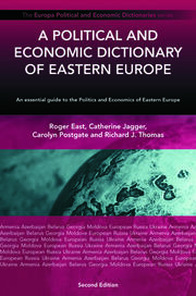 A Political and Economic Dictionary of Eastern Europe