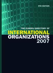 The Europa Directory of International Organizations 2007