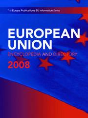European Union Encyclopedia & Directory 2008