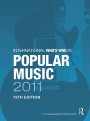 International Who's Who in Popular Music 2011