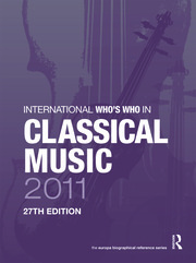 International Who's Who in Classical Music 2011