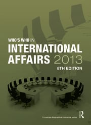 Who's Who in International Affairs 2013