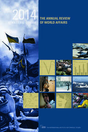 The Strategic Survey 2014: The Annual Review of World Affairs