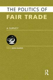 The Politics of Fair Trade: A Survey
