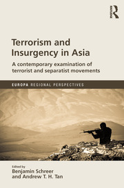 Terrorism and Insurgency in Asia: A contemporary examination of terrorist and separatist movements