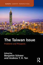 The Taiwan Issue: Problems and Prospects