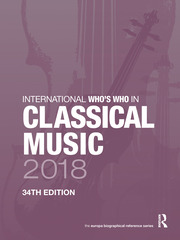 International Who's Who in Classical Music 2018