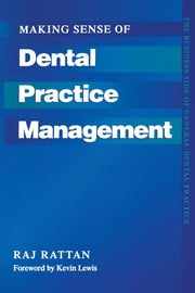 Making Sense of Dental Practice Management