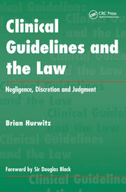 Clinical Guidelines and the Law: Negligence, Discretion, and Judgement