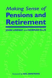 Making Sense of Pensions and Retirement
