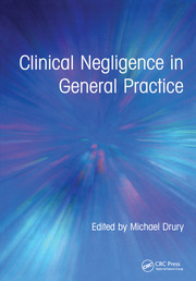 Clinical Negligence in General Practice