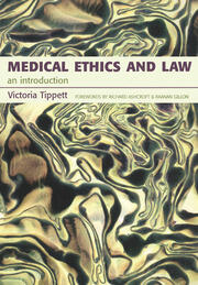 Medical Ethics And Law: An Introduction