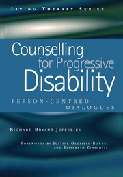 Counselling for Progressive Disability: Person-Centred Dialogues