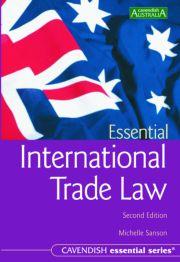 Essential International Trade Law 2/e
