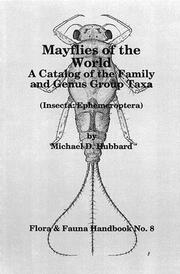Mayflies of the World: A Catalogue of the Family and Genus Group Taxa