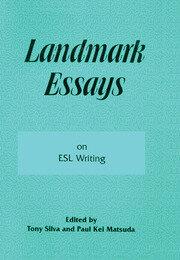 Landmark Essays on ESL Writing: Volume 17