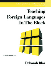Teaching Foreign Languages in Block - 1st Edition book cover