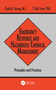 Emergency Response and Hazardous Chemical Management: Principles and Practices