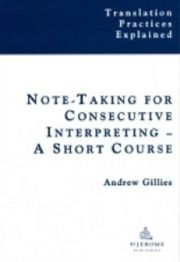 Note-taking for Consecutive Interpreting - 1st Edition book cover