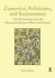 Camorristi, Politicians, and Businessmen