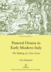 Pastoral Drama in Early Modern Italy