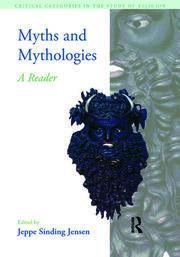 Myths and Mythologies: A Reader