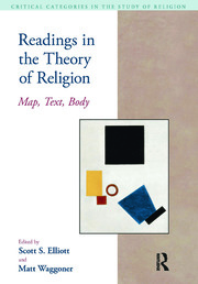 Readings in the Theory of Religion: Map, Text, Body