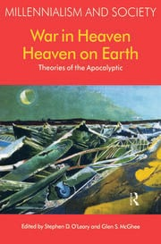 War in Heaven/Heaven on Earth: Theories of the Apocalyptic