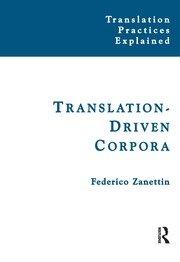 Translation-Driven Corpora: Corpus Resources for Descriptive and Applied Translation Studies