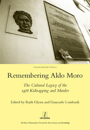 Prelude: 'A Long Preparation for Dying'? The Life of Aldo Moro, 1916–1978                      1