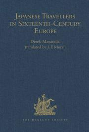 Japanese Travellers in Sixteenth-Century Europe: A Dialogue Concerning the Mission of the Japanese Ambassadors to the Roman Curia (1590)