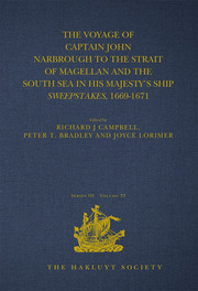 The Voyage of Captain John Narbrough to the Strait of Magellan and the South Sea in his Majesty's Ship Sweepstakes, 1669-1671