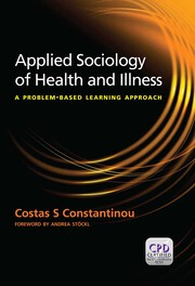 Applied Sociology of Health and Illness: A Problem Based Learning Approach