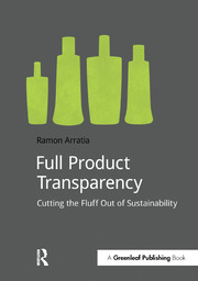 Full Product Transparency: Cutting the Fluff Out of Sustainability