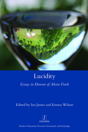 Lucidity: Essays in Honour of Alison Finch