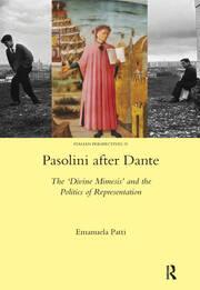 Pasolini after Dante: The 'Divine Mimesis' and the Politics of Representation