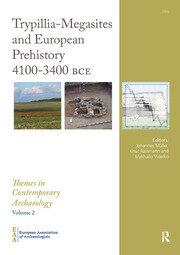 Trypillia Mega-Sites and European Prehistory: 4100-3400 BCE