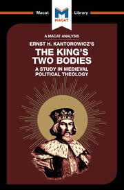 The King's Two Bodies: A Study in Medieval Political Theology