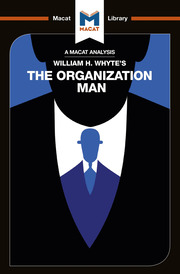 William Whyte's The Organization Man